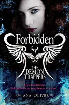 Forbidden (The Demon Trappers series) eBook: Jana Oliver: Amazon.de: Kindle-Shop