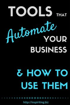Tools That Automate Your Business & How To Use Them | How can you automate some of the processes in your business, so that the burden of those tedious, time-consuming tasks falls apart? In this post I am listing some helpful automation tools and explain how web-apps with built-in integrations will help you to work more effective. -- Repin this and then click through to read! #automation #businessautomation #processes #streamlining #streamlined #onlinebiz #efficiency #tools
