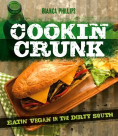 Cookin' Crunk: Eatin' Vegan in the Dirty South -Bianca Phillips Birthday present? I HAVE to have this cookbook in my life! Vegetarian Gumbo, Vegan Vegetarian, Vegetarian Recipes, Eating Vegan, Raw Recipes, Vegan Raw, Vegan Meals, Vegan Life, Vegan Jambalaya