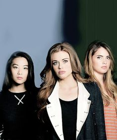 Lydia, Malia, and Kiera( idk how to spell her name) the girls of teen wolf