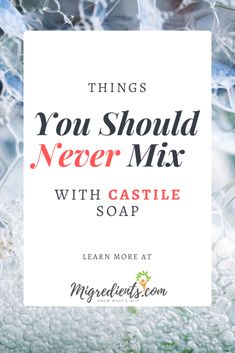 11 Things You Should Never Do With Castile Soap - Migredients Castile Soap Shampoo, Castile Soap Uses, Castile Soap Recipes, Diy Shampoo, Homemade Shampoo, Homemade Soap Recipes, Glycerin Soap, Shampoo Bar, Homemade Cleaning Products