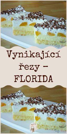 Baking Recipes, Dessert Recipes, Czech Recipes, Ham, Sweet Tooth, Deserts, Food And Drink, Veggies, Florida