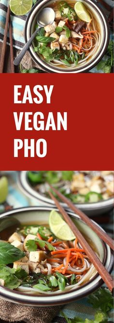Spices and veggies are simmered in broth and ladled over silky rice noodles and tofu to make this restaurant-worthy super easy vegan pho.
