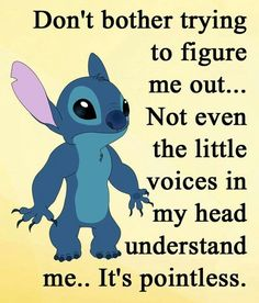 """"""" Stitch """" - Best DaddiesYou can find Funny quotes and more on our website. Funny True Quotes, Sarcastic Quotes, Funny Relatable Memes, Cute Quotes, Funny Texts, Funny Minion Memes, Funny Disney Memes, Minions Quotes, Disney Quotes"""