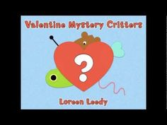 Valentine Mystery Critters video: Why are all those hearts and other shapes scattered about, and what animal will be made from them...a butterfly, a frog, a bird? A fun digital picture book to celebrate Valentine's Day!