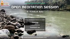 6 Days Meditation Sessions in a week | Meditation Session at School for #Rishikesh Visitors, Timing 11:15 to 12:30 PM. For #booking a seat, Please do send us a mail at shreemaheshheritage@gmail.com
