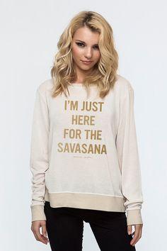 I'M JUST HERE FOR THE SAVASANA PULLOVER MOONBEAM - Spiritual Gangster