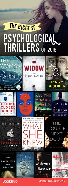 Biggest Psychological Thrillers of 2016 The biggest psychological thriller books to read from this past year. Perfect books to read if you like Gone Girl or The Girl on the Train.A Train A Train may refer to: I Love Books, Good Books, Books To Read, My Books, Book Suggestions, Book Recommendations, Book Club Books, Book Nerd, Reading Lists