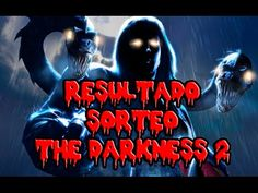 RESULTADO SORTEO DARKNESS 2