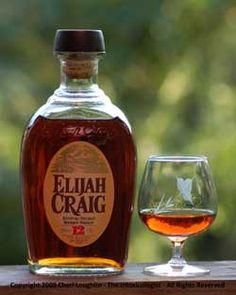 ELIJAH CRAIG BOURBON, often claimed to be the first bourbon, although probably not, but certainly a bourbon to try before you ______.