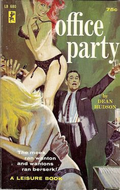 Office Party -- The meek ran wanton and wantons ran berserk! Vintage book cover art