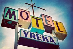 Vintage Yreka Motel Sign - Historic Highway 99 Art - Retro Home Decor - Googie Style - 4X6 Fine Art Photograph