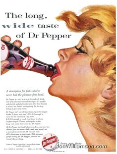 'the long, w i d e, taste of dr pepper' ( vintage  advertisement /retro cola soda pop ad - humor )