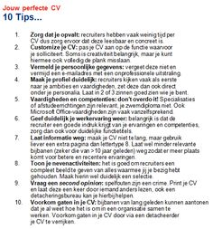 Jouw perfecte CV.   10 Tips...