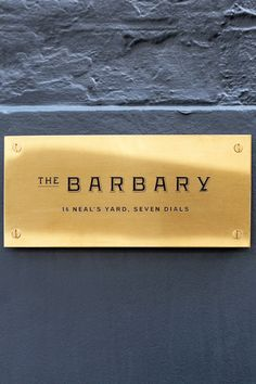 The Barbary is situated in the iconic Neal's Yard in Covent Garden. The restaurant takes inspiration from the Barbary Coast, identified by century Europeans as the area settled by the Berbers in the Atlas Mountains. Barbary Coast, London Food, Signage Design, Neal's Yard, London Restaurants, Covent Garden, London Travel, Places To Eat, Display Ideas