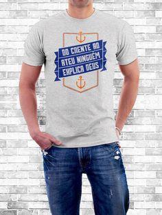 Camiseta Ninguém explica Deus