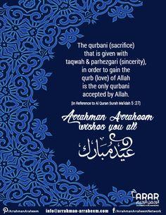 The qurbani (sacrifice) that is given with taqwah & parhezgari (sincerity), in order to gain the qurb (love) of Allah is the only qurbani accepted by Allah. Eid Mubarak Quotes, Eid Quotes, Quran Surah, Islam Quran, Eid Al Adha Greetings, Eid Ul Azha, Eid Festival, Happy Eid, Allah