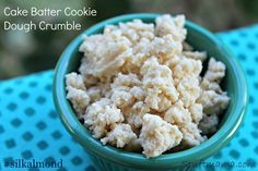 cake batter cookie dough crumble (only about 50 calories for the entire bowl)