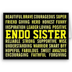 - nobody will understand your fight with endometriosis like an endo sister Endometriosis And Infertility, Endometriosis Awareness, Pcos, Fibromyalgia, Ovarian Cyst, Cervical Cancer, Interstitial Cystitis, Pretty Quotes, Invisible Illness