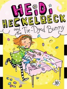 Heidi Heckelbeck and the Tie-Dyed Bunny by Wanda Coven