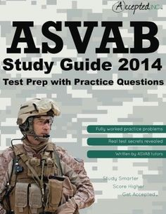 ASVAB Study Guide 2014: ASVAB Test Prep with Practice Questions (PAPERBACK)
