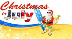 christmas in july | What's a cool idea? Try Christmas in July.