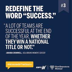 "3. Redefine the word ""success."" #WisdomOfTheCoach"