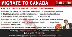 Those who are educated, competent, have skills that are in demand, can get well into a new environment and have the ability to make immediate economic contribution to the state of Quebec can apply for Canadian permanent residency through Quebec Selected Skilled Workers Program.