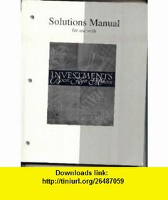 Student Problem Manual for use with Essentials of Investments 5th Edition (9780072837483) Zvi Bodie, Alex Kane, Alan J. Marcus, Alan Marcus , ISBN-10: 0072837489  , ISBN-13: 978-0072837483 ,  , tutorials , pdf , ebook , torrent , downloads , rapidshare , filesonic , hotfile , megaupload , fileserve