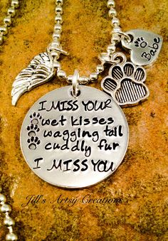 Pet Loss Necklace I Miss Your Wet Kisses by JillsArtsyCreations