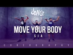 Move Your Body - SIA - Coreography - FitDance Life - YouTube