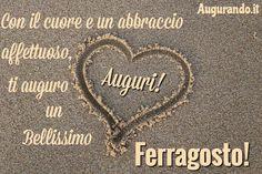 Il 15 agosto è arrivato ed obbligo inviare degli auguri favolosi per augurare un Buon Ferragosto.