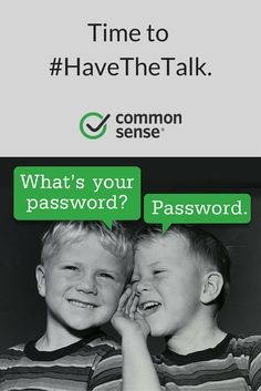 It's time to #HaveTheTalk with your kids about how the be safe and private online. Here are guidelines and lessons for home or school.
