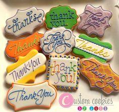 Thank You Cookies - Custom Cookies by Jill Thank You Cookies, Crazy Cookies, Fancy Cookies, Iced Cookies, Cut Out Cookies, Cute Cookies, Cupcake Cookies, Sugar Cookies, Sweet Cookies