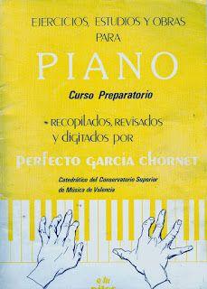 Ejercicios, estudios y obras para piano - curso preparatorio - perfecto garcía chornet