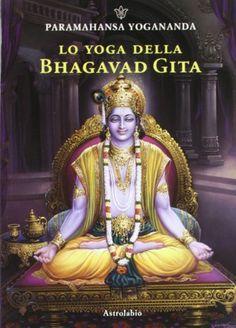Lo yoga della Bhagavad Gita di Swami Paramhansa Yogananda http://www.amazon.it/dp/8834016343/ref=cm_sw_r_pi_dp_h1dfvb02QWZAQ