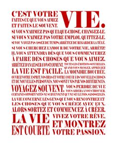la vie en francais :-) I am even pleasantly surprised that I can read and understand most of this still. Italian Quotes, French Quotes, Words Quotes, Wise Words, Wise Sayings, Wisdom Quotes, Karma, Jolie Phrase, Quote Citation