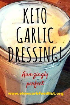 Keto (LCHF / Low Carb) Diet Garlic Salad Dressing Hey everyone. I've modified… Keto (LCHF / Low Carb) Diet Garlic Salad Dressing Hey everyone. I've modified… Low Carb Food List, High Carb Foods, Low Carb Diet, Carb List, Keto Sauces, Low Carb Sauces, Ketogenic Recipes, Low Carb Recipes, Snack Recipes