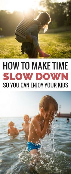 Parenting truth: The days are long but the years are short. When life is going by too fast, these powerful tips will help you slow down time so you can bottle the most special moments with your kids. *This is a must read for families! #ParentsKids&Parenst