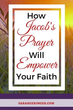 Use this prayer model from Genesis 32 to inspire your #prayer life.