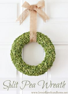 How to Make a Spring Wreath • Lots of great Ideas & Tutorials! • Including this really organic looking split pea wreath from love of family & home.