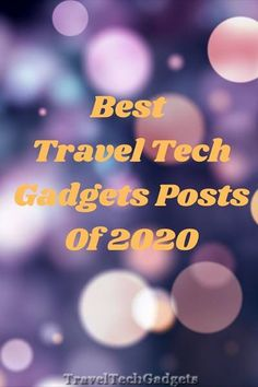 Top Travel Tech Gadgets Posts Of The Year 2020 best #travel #gadgets #traveltips #travelaccessories #travelstories Travel Route, Cruise Travel, Car Travel, Travel Tips, Travel Hacks, Best Travel Gadgets, New Gadgets, Cool Gadgets, Travel With Kids