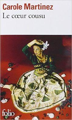 Amazon.fr - Le coeur cousu - Carole Martinez - Livres