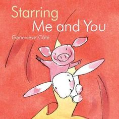 Presented at Wordfest 2014 - GRADE Starring Me and You by Genevieve Cote Find A Book, The Book, Importance Of Respect, Childrens Ebooks, New Children's Books, Animal Books, Cute Pokemon, Children's Literature, Valentines For Kids