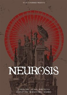 Neurosis, Madrid & Barcelona, July 21 & 22, 2011