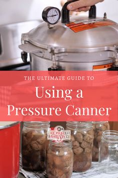 How to use a pressure canner guide (all of your questions answered on using pressure canners) Canning Soup Recipes, Pressure Canning Recipes, Canning Tips, Home Canning, Pressure Cooker Recipes, Pressure Cooking, Chokecherry Jelly, Strawberry Freezer Jam, How To Make Jelly