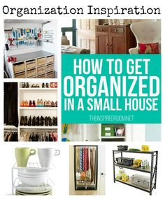 1000 images about organizing ideas on pinterest - Small house organization ideas ...