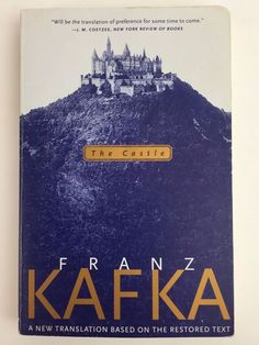 The Castle By Franz Kafka Paperback Book-Oh boy, Maybe I am not picking up on some crazy deeper meaning but I disliked this book completely.