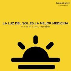 La luz del sol es la mejor medicina http://www.estudiantes.info