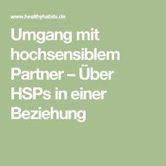 Umgang mit hochsensiblem Partner – Über HSPs in einer Beziehung